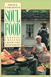 Ferguson, Sheila: Soul Food: Classic Cuisine from the Deep South