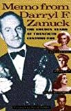 Behlmer, Rudy: Memo from Darryl F. Zanuck: The Golden Years at Twentieth Century-Fox