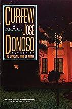 Curfew: A Novel by José Donoso