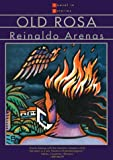 Arenas, Reinaldo: Old Rosa