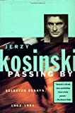 Kosinski, Jerzy: Passing by