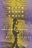Young Bear, Ray A.: Black Eagle Child