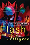 Southern, Terry: Flash and Filigree (Terry Southern)