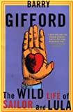 Gifford, Barry: The Wild Life of Sailor and Lula (Gifford, Barry)
