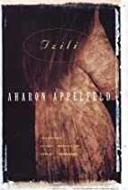 Tzili: The Story of a Life by Aharon…