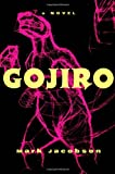 Jacobson, Mark: Gojiro
