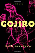Gojiro by Mark Jacobson