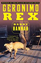 Geronimo Rex by Barry Hannah
