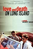 Adair, Gilbert: Love and Death on Long Island