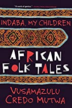 Indaba My Children: African Folktales by…
