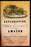 William Lewis Herndon: Exploration of the Valley of the Amazon