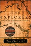 Flannery, Tim F.: The Explorers: Stories of Discovery and Adventure from the Australian Frontier