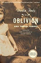 Dona Ines vs. Oblivion: A Novel by Ana…