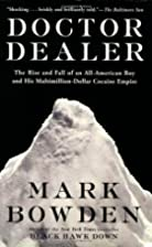 Doctor Dealer: The Rise and Fall of an…