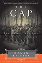The Cap: The Price of a Life by Roman…