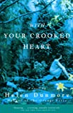 Dunmore, Helen: With Your Crooked Heart