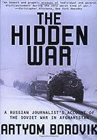 The Hidden War: A Russian Journalist's…
