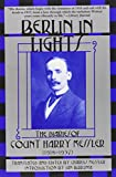 Kessler, Harry: Berlin in Lights: The Diaries of Count Harry Kessler, 1918-1937