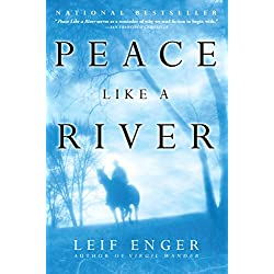 peace like a river by leif enger essay Leif enger immediately establishes a winning voice for his eleven-year-old  narrator, reuben land, which alternates with the adult reuben's omniscient but.
