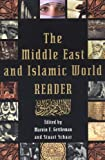 Gettleman, Marvin E.: The Middle East and Islamic World Reader