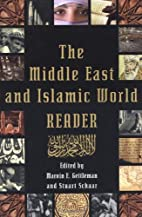 The Middle East and Islamic World Reader by…