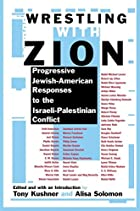Wrestling with Zion: Progressive…