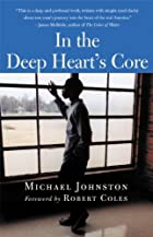 In the Deep Heart's Core by Michael Johnston
