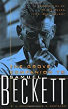 The Grove Companion to Samuel Beckett: A…