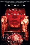 Antunes, Antonio Lobo: The Inquisitors' Manual