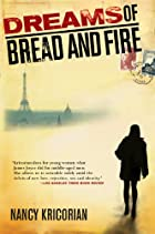 Dreams of Bread and Fire: A Novel by Nancy…