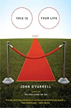 This Is Your Life: A Novel by John O'Farrell