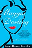 Kunstler, James Howard: Maggie Darling: A Modern Romance