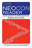Stelzer, Irwin M.: The Neocon Reader
