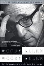 Woody Allen on Woody Allen by Woody Allen