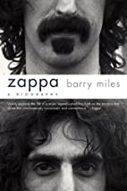 Zappa: A Biography by Barry Miles