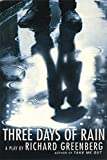 Greenberg, Richard: Three Days of Rain