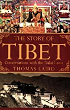 The Story of Tibet: Conversations with the…