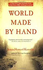 World Made by Hand: A Novel by James Howard…