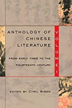 Anthology of Chinese Literature: Volume I:…