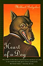 Heart of a Dog by Mihail Bulgakov
