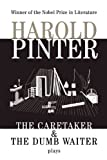 Pinter, Harold: The Caretaker and the Dumb Waiter