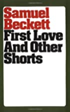 First Love and Other Shorts (Beckett,…