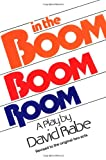 Rabe, David: In the Boom Boom Room