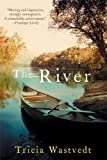 Wastvedt, Tricia: The River