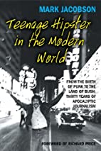 Teenage Hipster in the Modern World: From…