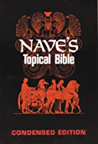 Nave's Topical Bible: Condensed Edition by…
