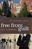 Free From Guilt (The Jamieson Legacy) by Pat…