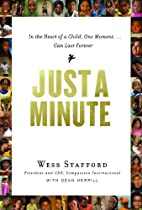 Just a Minute: In the Heart of a Child, One…