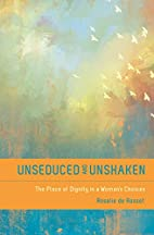 Unseduced and Unshaken: The Place of Dignity…