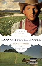 Long Trail Home by Vickie McDonough